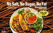 No salt, no sugar, no fat cookbook by Jacqueline B. Williams
