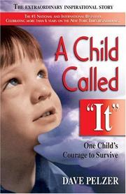 "A child called ""it"" by David J. Pelzer"