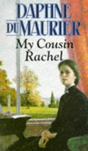 My Cousin Rachel by Daphne Du Maurier