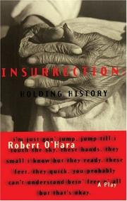 Insurrection by Robert O'Hara