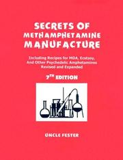 Secrets of Methamphetamine Manufacture by Uncle Fester