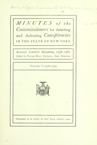Download Minutes of the Commissioners for Detecting and Defeating Conspiracies in the State of New York.