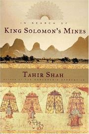 In search of King Solomon&#39;s mines by Tahir Shah