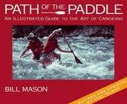 Path of the paddle by Bill Mason