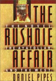 Cover of: The Rushdie affair by Daniel Pipes