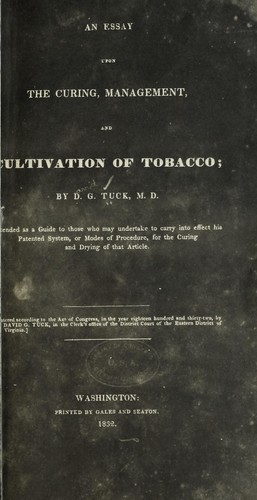 An essay upon the curing, management, and cultivation of tobacco
