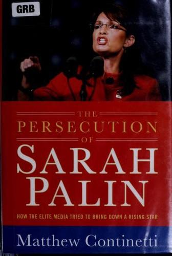 Download The persecution of Sarah Palin