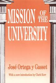 Mission of the university by Jos Ortega y Gasset