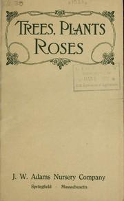 Trees, plants, roses