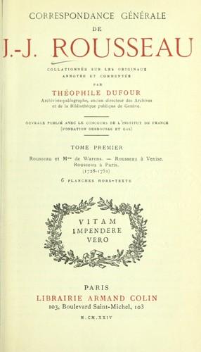 Correspondance générale de J.-J. Rousseau