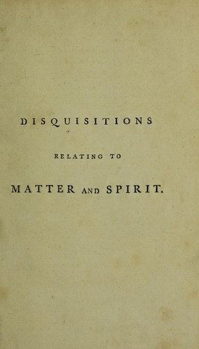 Download Disquisitions relating to matter and spirit