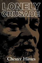 Cover of: Lonely Crusade by Chester B. Himes