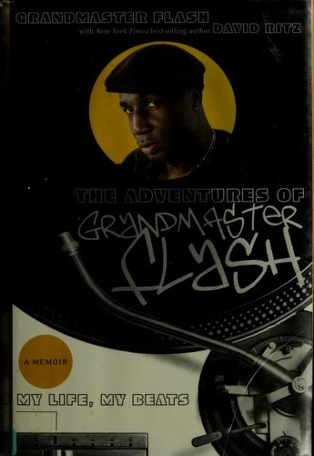 The adventures of Grandmaster Flash