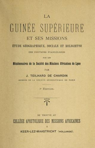 La Guinée supérieure et ses missions