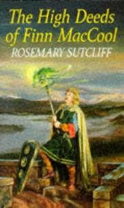 The High Deeds Of Finn MacCool by Rosemary Sutcliff