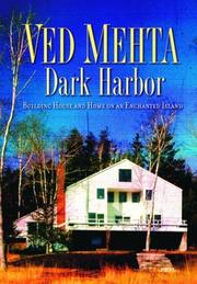 Dark Harbor by Ved Mehta