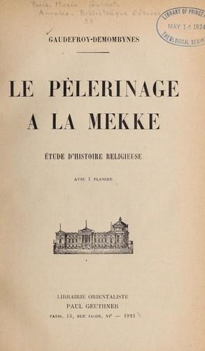 Download Le pèlerinage à la Mekke