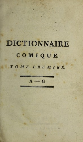 Download Dictionnaire comique, satyrique, critique, burlesque, libre et proverbial