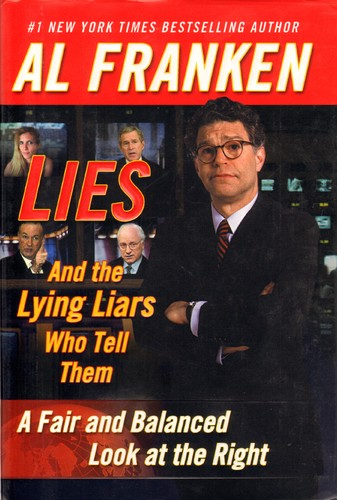 Lies : and the lying liars who tell them