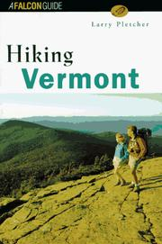 Hiking Vermont by Larry Pletcher