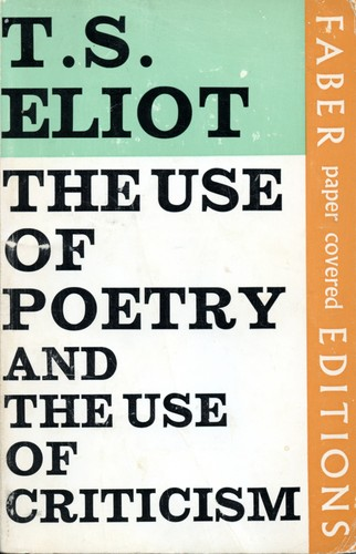 The use of poetry and the use of criticism