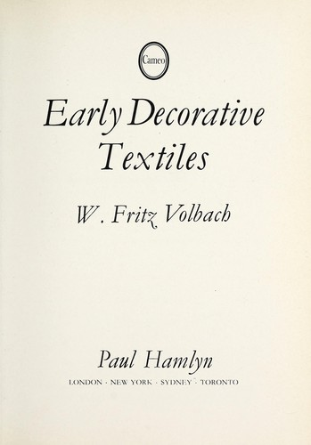 Early decorative textiles by W. Fritz Volbach