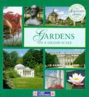 Gardens on a Grand Scale (Souvenir) PDF