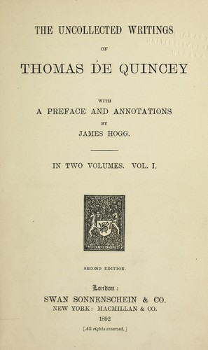 The uncollected writings of Thomas De Quincey.