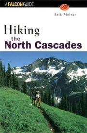 Hiking the North Cascades by Erik Molvar