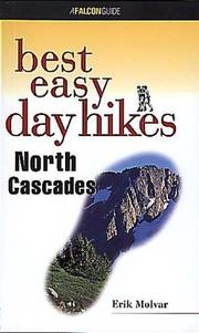 Best easy day hikes North Cascades by Erik Molvar