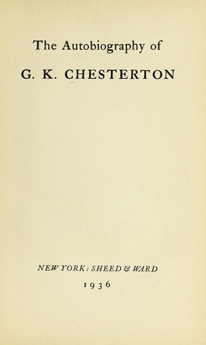 Download The autobiography of G. K. Chesterton.