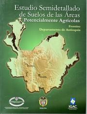 Estudio semidetallado de suelos de las áreas potencialmente agrícolas: Frontino Departamento de Antioquia