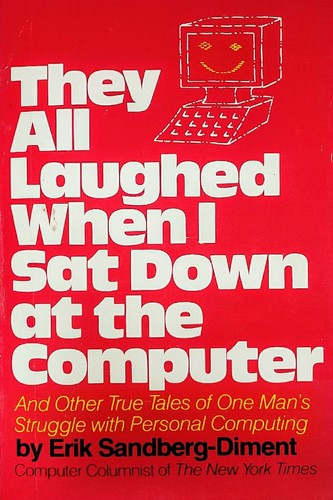 Download They all laughed when I sat down at the computer
