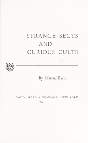 Strange sects and curious cults.