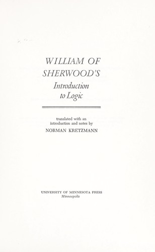 William of Sherwood's Introduction to logic.