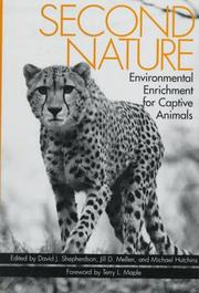 Second nature; environmental enrichment for captive animals