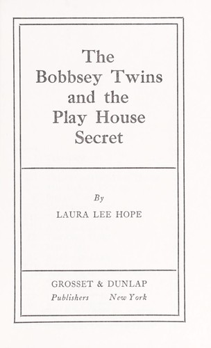 Playhouse Secret (Bobbsey Twins)