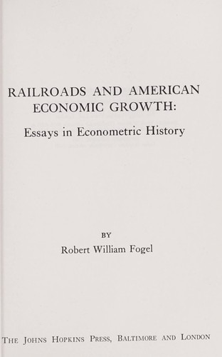 Download Railroads and American economic growth