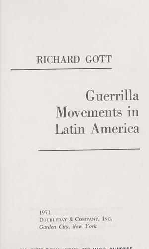 Guerrilla movements in Latin America.