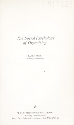 Download The social psychology of organizing