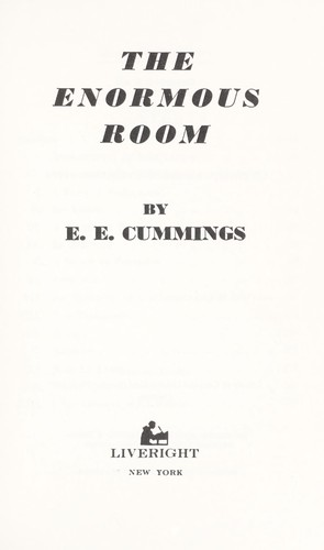 The enormous room.