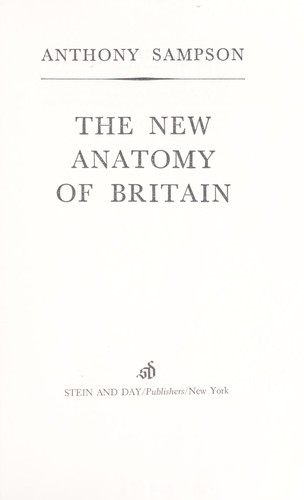 The new anatomy of Britain.