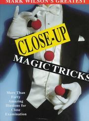 Mark Wilson's Greatest Close-Up Magic Tricks PDF