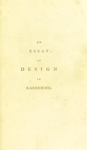 An essay on design in gardening