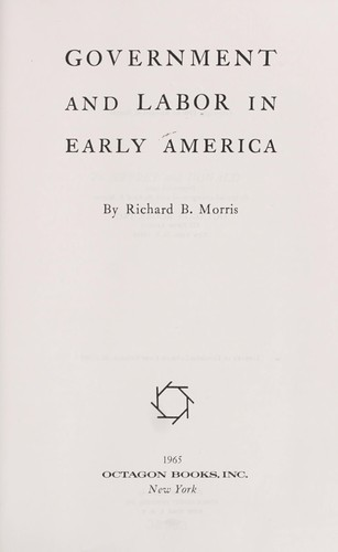 Download Government and labor in early America