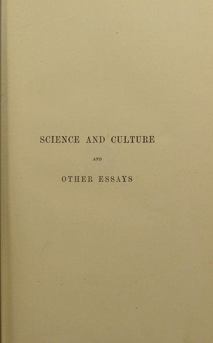 Science and culture, and other essays