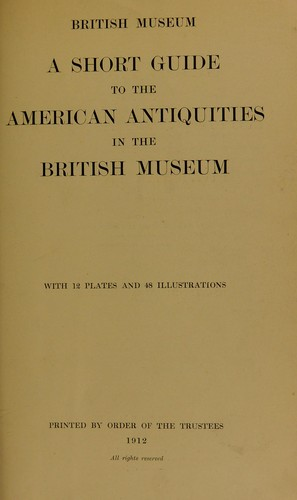 Download A short guide to the American antiquities in the British Museum