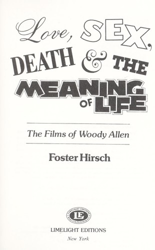 Love, sex, death & the meaning of life
