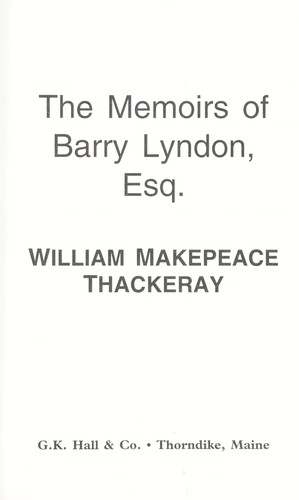 The memoirs of Barry Lyndon Esq.