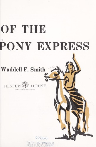 Download The story of the pony express.